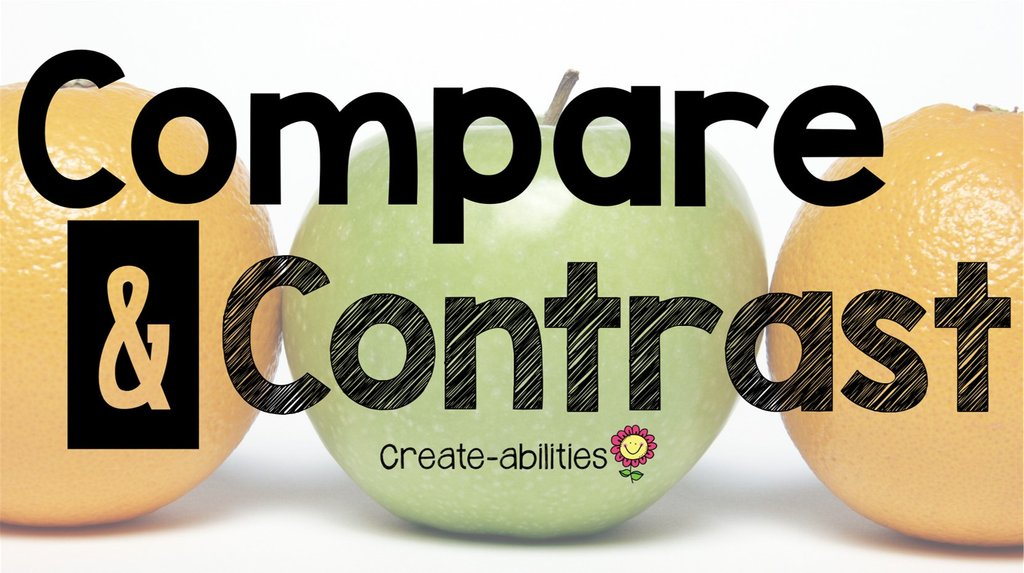 6. Expository Essays: Compare and Contrast
